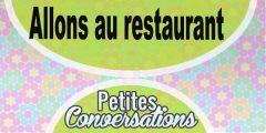 Petite conversation : Allons au restaurant