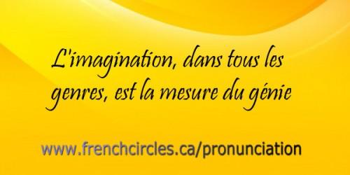 French Circles L'imagination est la mesure du génie