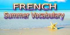 French Summer Vocabulary