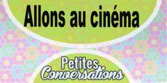 Petite conversation : Allons au cinéma
