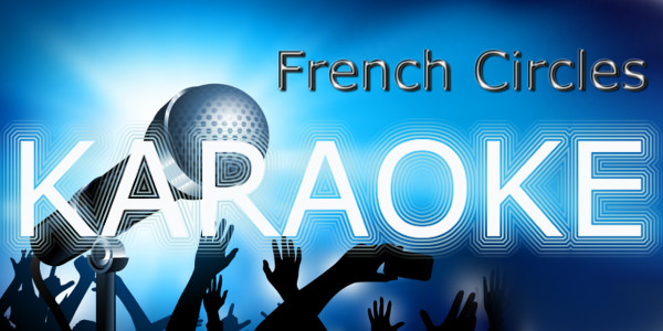 French Circles Karaoke with subtitles in French English and Spanish