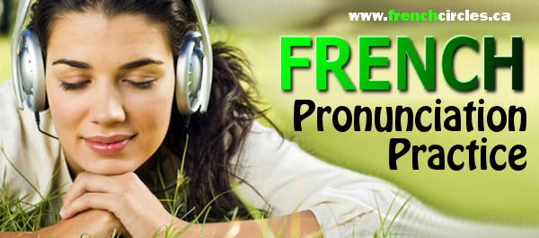 French Circles pronunciation practice