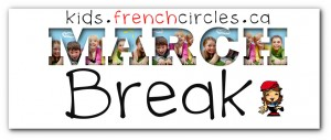 Kids French Circles March break Camp in Mississauga