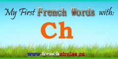 My First French Words with Ch