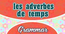 French Vocabulary – Les adverbes de temps