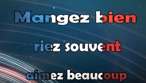 French pronunciation for beginners - Mangez bien - Riez souvent - Aimez beaucoup