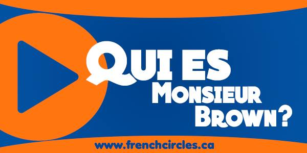 Qui est Monsieur Brown? French Made Simple (Chapter 3)