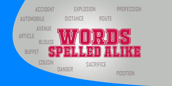 WORDS SPELLED ALIKE - French Circles