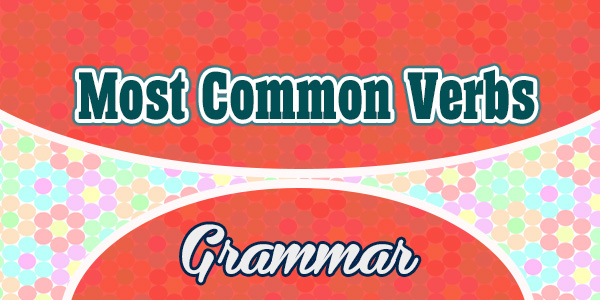 Most Common Verbs