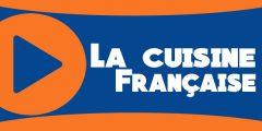 La bonne cuisine Française