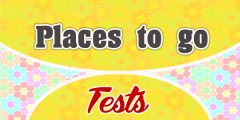 Places to go French Test