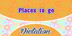 Places to go (Sentences)