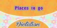 Places to go (Sentences)