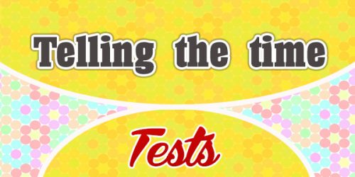 Telling the time - French Test