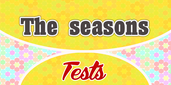 The seasons - French Test