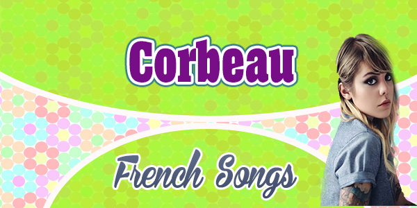 Cœur de pirate - Corbeau French Songs