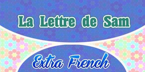 La lettre de Sam (Extra French)