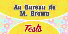 Au Bureau de M. Brown – test
