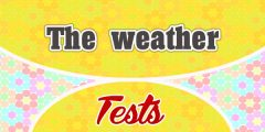 The weather French Test