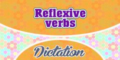 Reflexive Verbs Dictation Practice