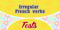 Irregular French Verbs Test