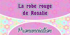 La robe rouge de Rosalie