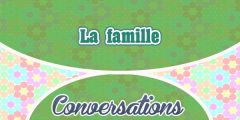 French conversation – la famille