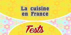 La cuisine en France-Test