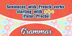 Sentences with French verbs starting with a-b-c (Futur Proche)