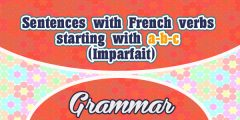 Sentences with French verbs starting with a-b-c (Imparfait)