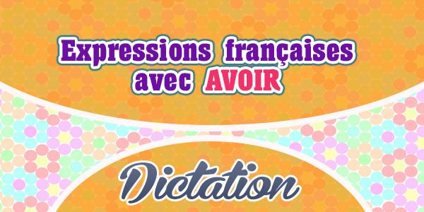 Expressions françaises avec AVOIR