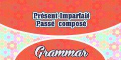 Présent-Imparfait-Passé composé Practice