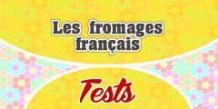 Les fromages français-test