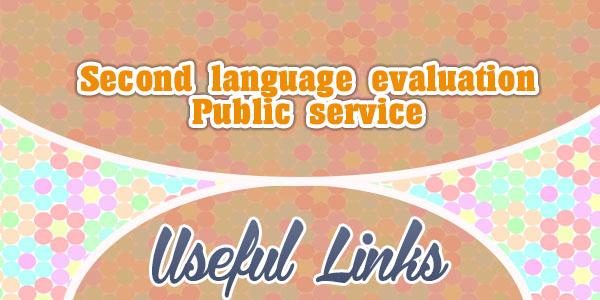 u00c9valuation de langue seconde pour la fonction publique