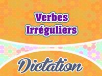 Verbes Irreguliers Irregular French Verbs Dictation French Circles